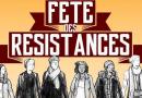 C'EST LA FETE des Résistances et des Alternatives ce week-end !!! (2e édition – 8 & 9 juillet – Centre Culturel de Semoy)